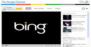 Bing en présentation sur le Google Channel