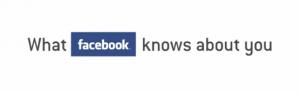 Ce que Facebook connait de nous
