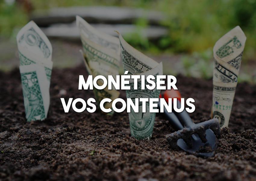 gagner de l'argent avec vos contenus web
