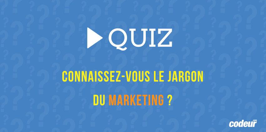 quiz sur le jargon marketing