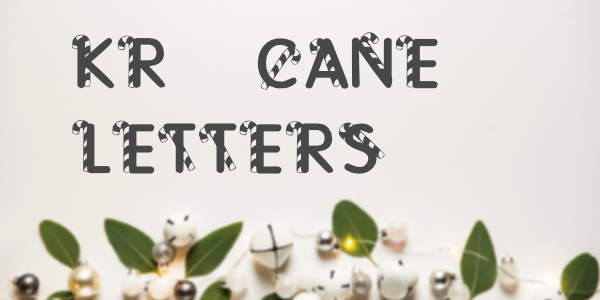 KR Cane Letters