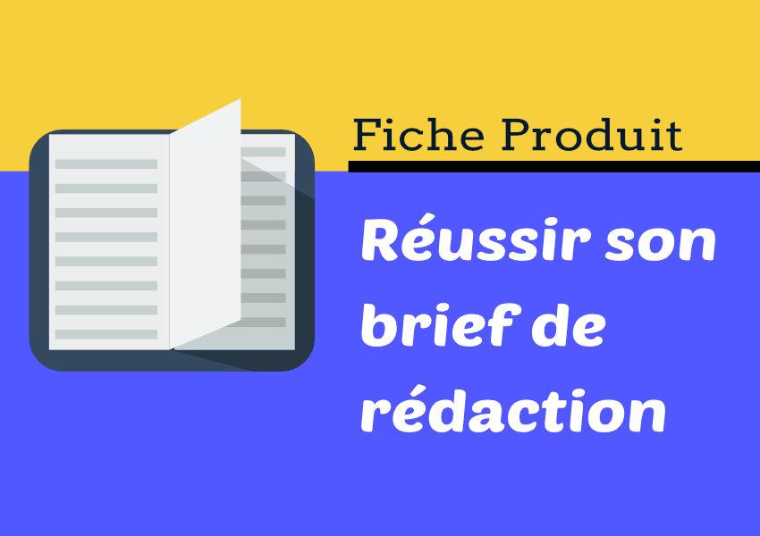 brief de rédaction d'une fiche produit