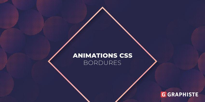 Animation CSS bordure
