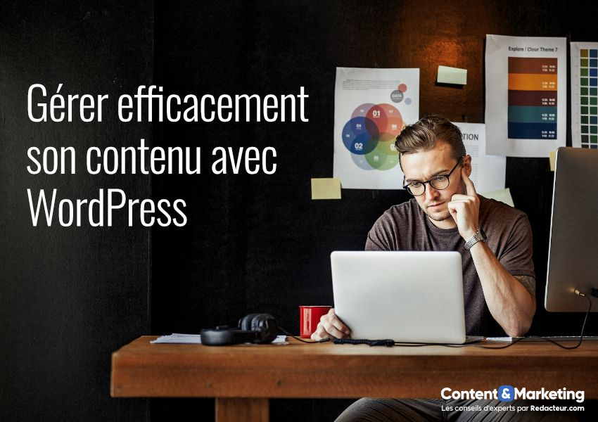 Gérer son contenu sous WordPress