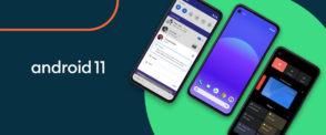 Android 11 : la liste des téléphones compatibles