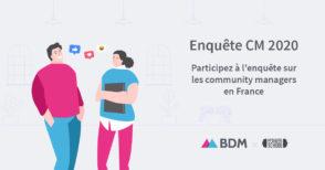 Participez à la 10e édition de l'enquête sur les community managers en France, édition 2020